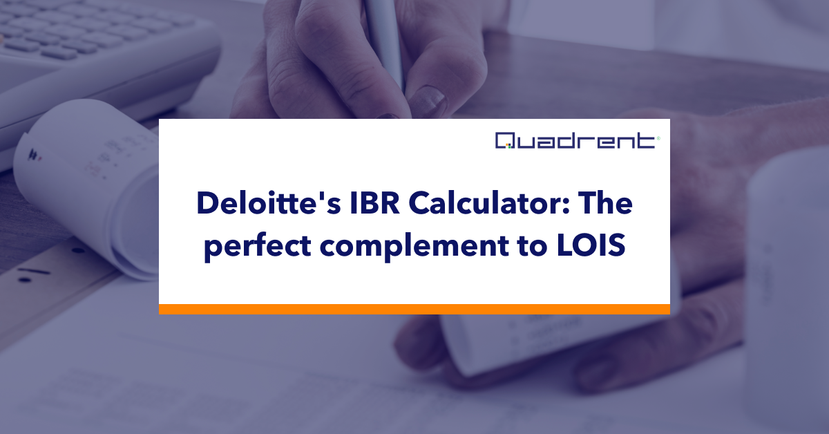 Deloitte's IBR Calculator: the perfect complement to LOIS