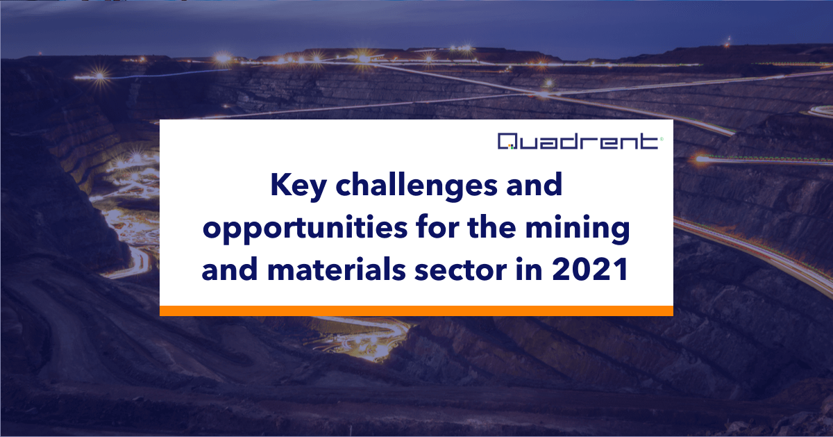 Key challenges and opportunities for the mining and materials sector in 2021