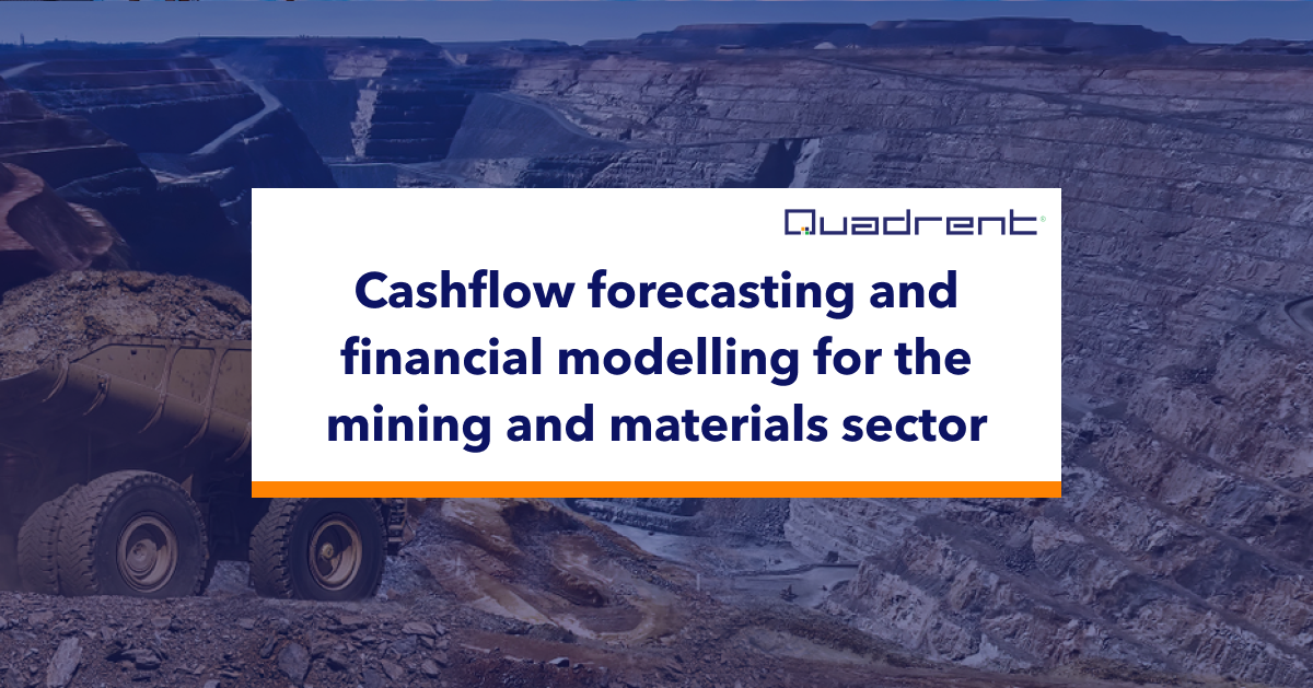 Cashflow forecasting and financial modelling for the mining and materials sector