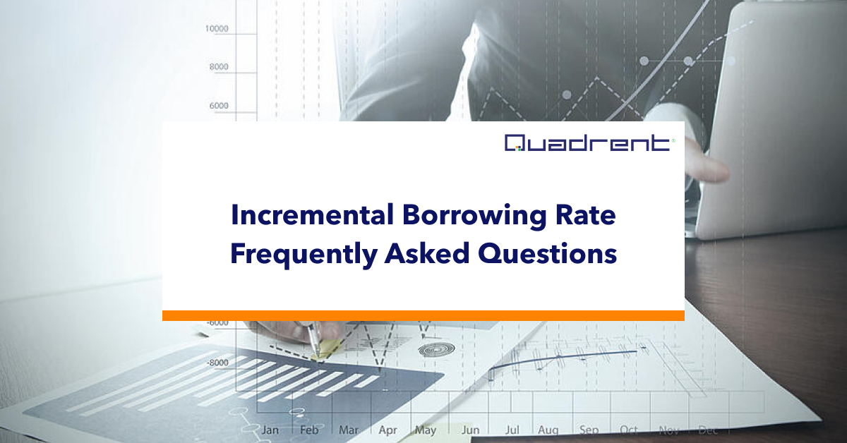 Incremental Borrowing Rate Frequently Asked Questions