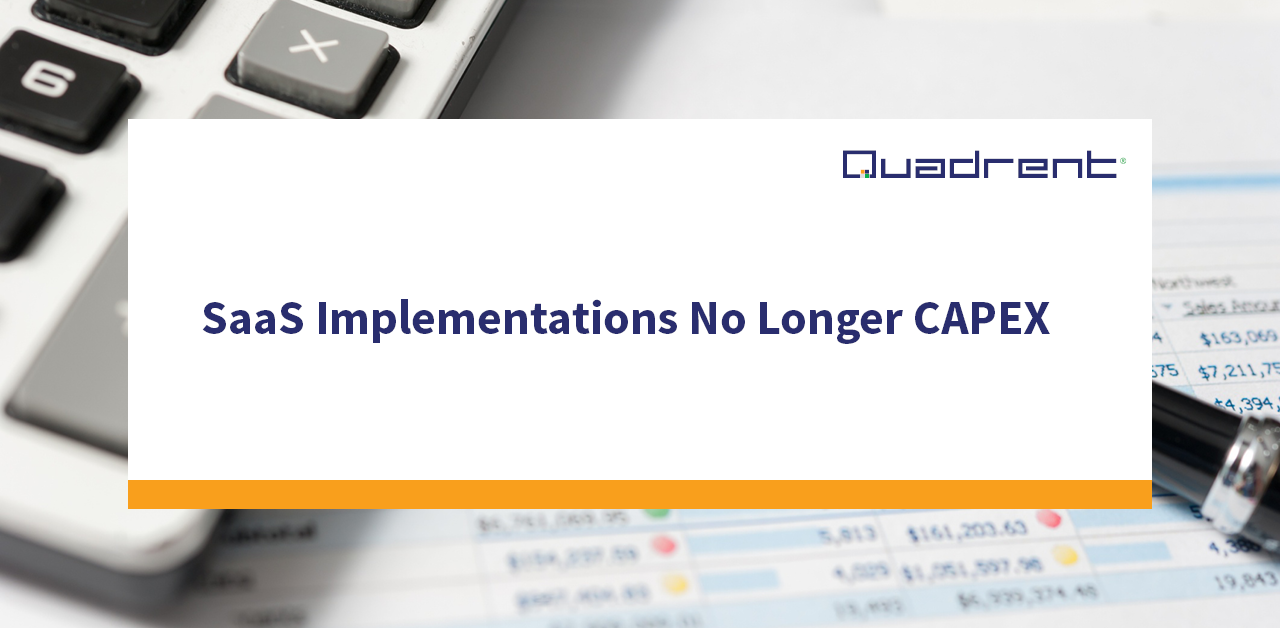 SaaS Implementations No Longer CAPEX